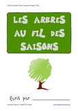 Les arbres au fil des saisons - Trees of the season FRENCH