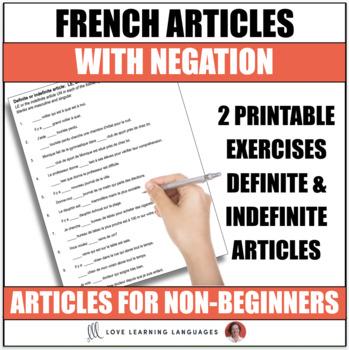 Les articles et la forme négative - French negation worksheets