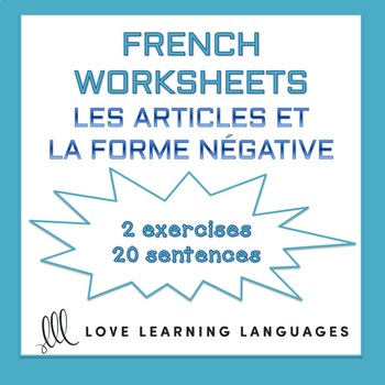 French Articles with Negation Worksheets