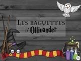 Les baguettes d'Ollivander - Situation d'application