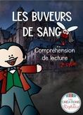 Les buveurs de sang FRENCH READING ACTIVITY