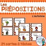 Les cartes à tâches:  French Preposition Task Cards - l'automne