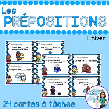 Les cartes à tâches:  French Preposition Task Cards - l''hiver