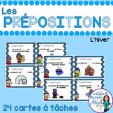 Les cartes à tâches:  French Preposition Task Cards - l'hiver