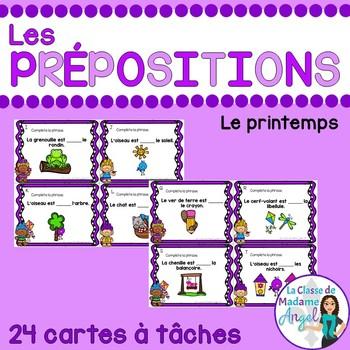 Les cartes à tâches:  French Preposition Task Cards - le printemps