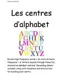 Les centres d'alphabet/French Alphabet Literacy Centers