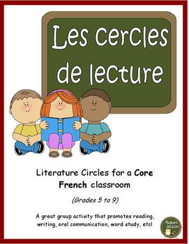 Les cercles de lecture (Core French literature circles: Grades 5 to 9)