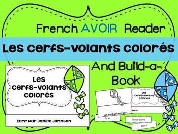 Les cerfs-volants colorés French Verb Avoir Colors Reader