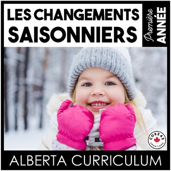 Les changements saisonniers   Alberta Curriculum