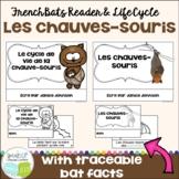 Les chauves-souris ~ French Bat Reader & Le cycle de vie de la chauve-souris