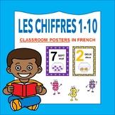 Les Chiffres et les Nombres 1-10: French Numbers 1-10 CLASSROOM POSTERS