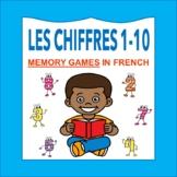 Les Chiffres et les Nombres 1-10: French Numbers 1-10 MEMORY GAMES