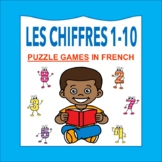 Les Chiffres et les Nombres 1-10: French Numbers 1-10 PUZZLE GAMES