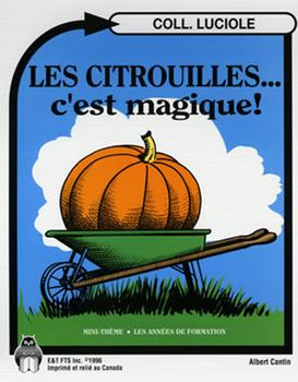 B04-Les citrouilles... c'est magique!
