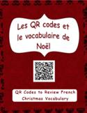 Les codes QR et le vocabulaire de Noël (QR Codes + French Christmas Vocabulary)