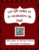 Les codes QR et le vocabulaire de Noël (QR Codes + French