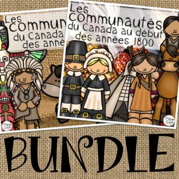 Les communautés du Canada au début des années 1800 • BUNDLE