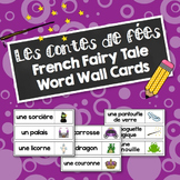 Les contes de fées: French Fairy Tale Word Wall / Mur de mots