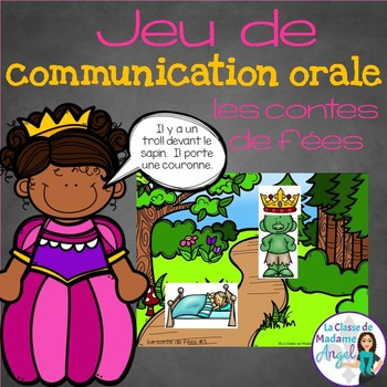 Les contes de fées: Jeu de communication orale - French Oral Communication Game