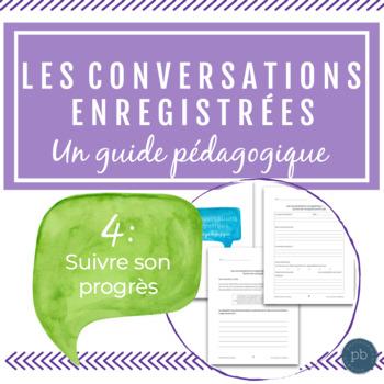 Les conversations enregistrées : Suivre son progrès + 40 expressions utiles