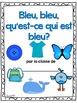 Les couleurs:  French Emergent Reader Featuring the Colour (Color) Blue