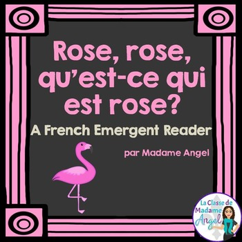 Les couleurs:  French Emergent Reader Featuring the Colour (Color) Pink