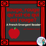 Les couleurs:  French Emergent Reader Featuring the Colour (Color) Red