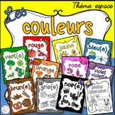 Les couleurs - affiches - espace - French Colors - Posters