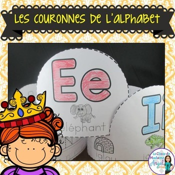 Les couronnes de l'alphabet:  French Alphabet Crowns
