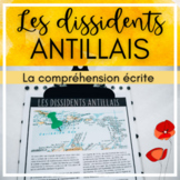 French Reading Comprehension - Les dissidents antillais (jour du souvenir)