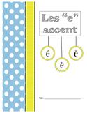 """Les """"e"""" accent"""