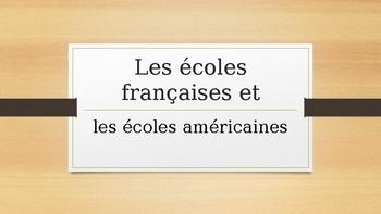 Les écoles françaises et les écoles américaines