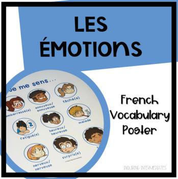 "Les Émotions - French Vocabulary Poster - ""Je me sens...."""