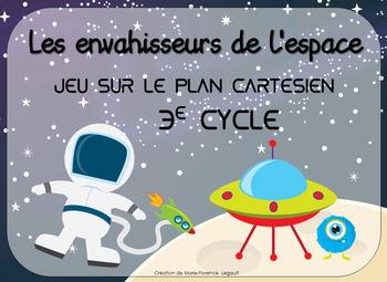 Les envahisseurs de l'espace - Jeu sur le plan cartésien - 3E CYCLE