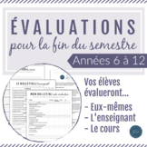 Les évaluations de la fin du semestre / French End of Term