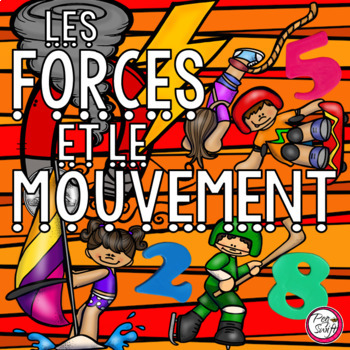 Les forces et le mouvement