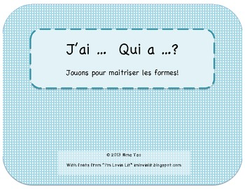 Les formes - J'ai __, qui a __ ?