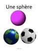 Les formes géométriques à 3 Dimensions: Vocabulaire, cartes éclairs, activités