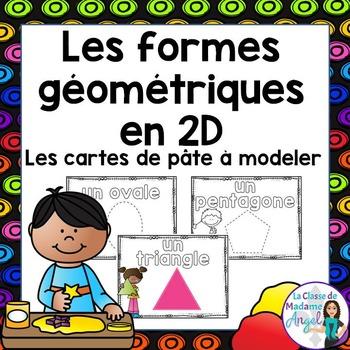 Les formes géométriques:  2D Geometry Play Dough Cards in French