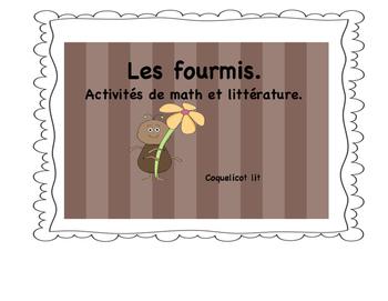 Les fourmis : activités de math et littérature.