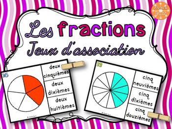 Les fractions - jeu d'association #1 - French Fractions