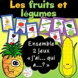 """Les fruits et légumes - Ensemble 2 jeux """"j'ai... qui a...?"""" - Bundle"""