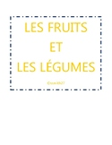 Les fruits et les légumes - French Fruits / Vegetables