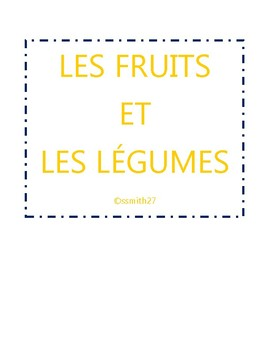 Les fruits et les légumes - French Fruits / Vegetables