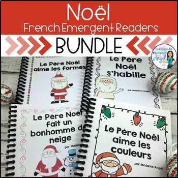 Les histoires de Père Noël:  Christmas Emergent Reader Bundle in French