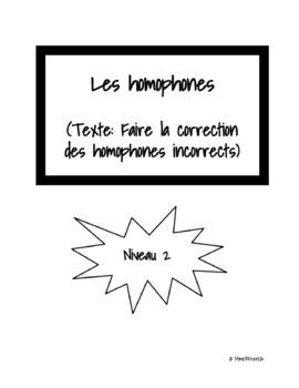 Les homophones - Texte à corriger - Niveau 2
