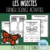 Les insectes - science unit activities (FRENCH)
