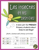 Les insectes et les bestioles FRENCH Bugs & Insects - Math/Science/Literacy/Game