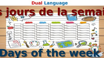 Les jours de la semaine - English and français