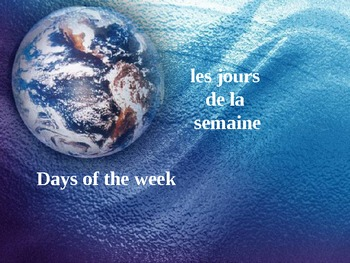 Les jours de la semaine - days of the week